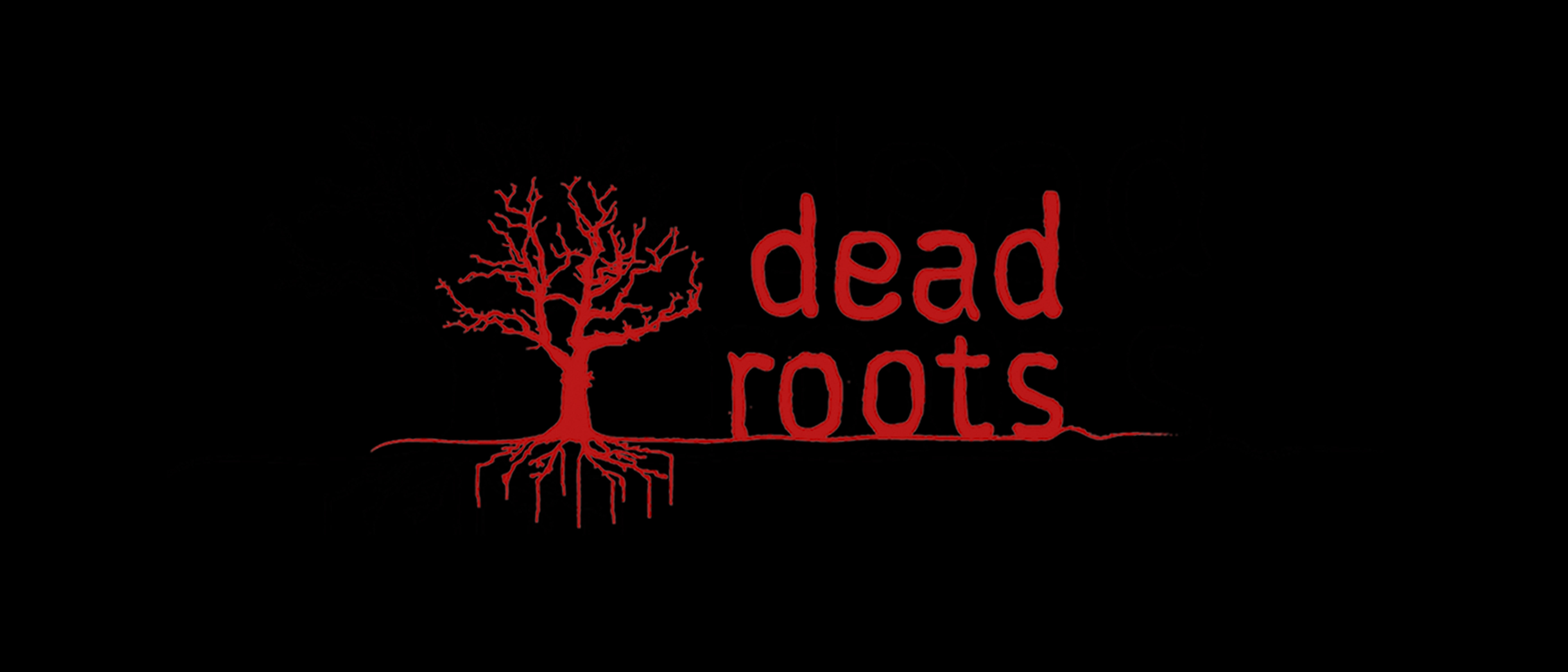 Dead-Roots