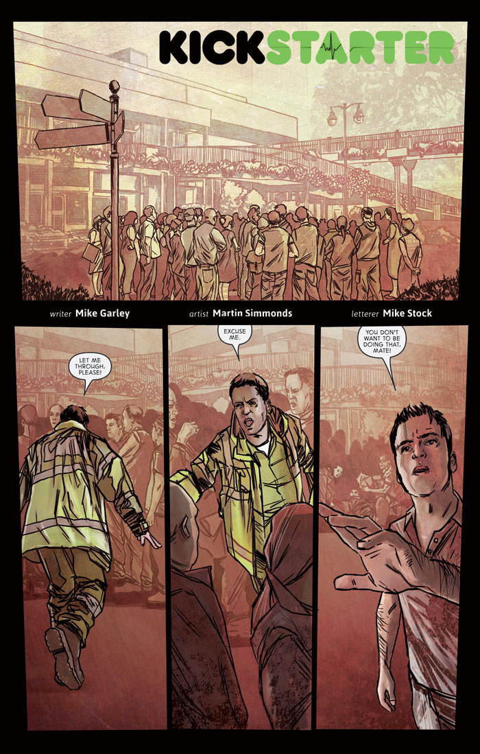 Kickstarter. Written by Mike Garley, illustrated by Martin Simmonds, and lettered by Mike Stock.