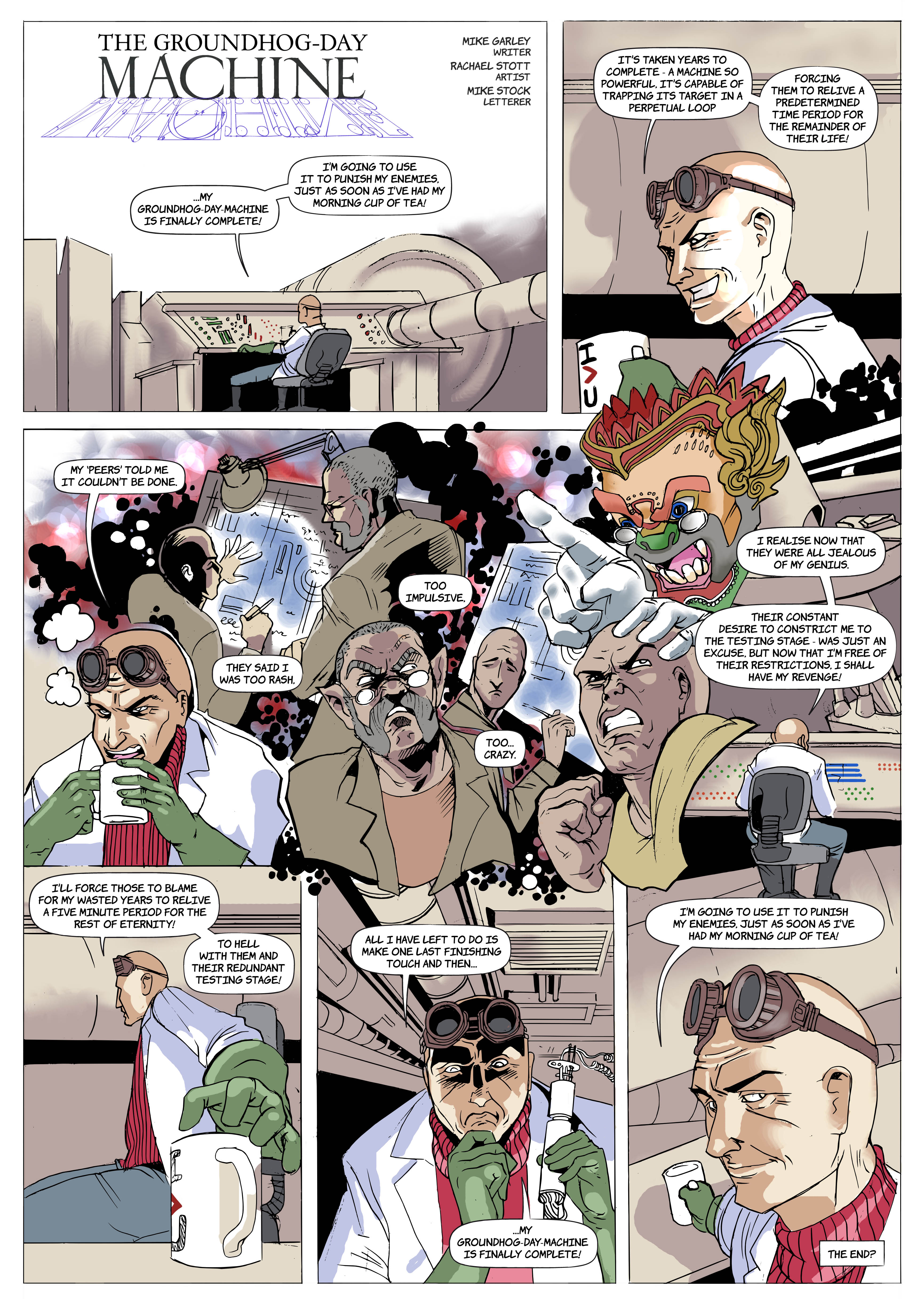 The Groundhog-Day Machine. Written by Mike Garley, art by Rachael Stott, and lettered by Mike Stock.